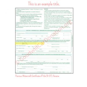 SC Previous Watercraft Certificate of Title (8-07)- Reverse