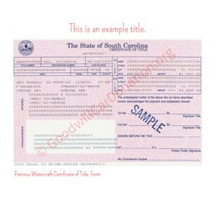 SC Previous Watercraft Certificate of Title- Front