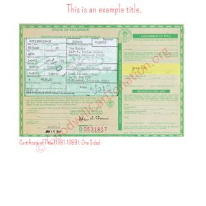 CO Certificate of Title (1981-1989)- One Sided