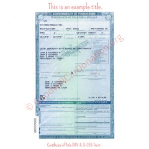 PA Certificate of Title (MV-4, 5-08)- Front