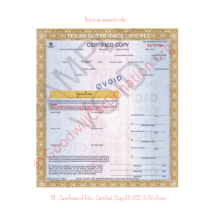 TX - Certificate of Title - Certified (Copy 30-CCO, 3-15)- Front | Goodwill Car Donations