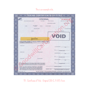 TX - Certificate of Title - Original (30-C, 11-97)- Front | Goodwill Car Donations