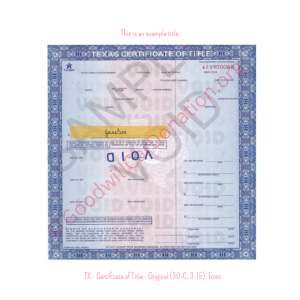 TX - Certificate of Title - Original (30-C, 3-15)- Front | Goodwill Car Donations