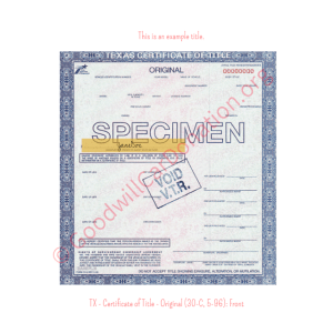 TX - Certificate of Title - Original (30-C, 5-96)- Front | Goodwill Car Donations