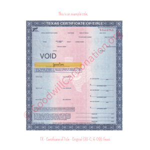 TX - Certificate of Title - Original (30-C, 6-09)- Front | Goodwill Car Donations