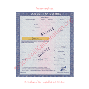 TX - Certificate of Title - Original (30-C, 6-93)- Front | Goodwill Car Donations