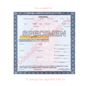 TX - Certificate of Title - Original (30-C, 8-92)- Front | Goodwill Car Donations