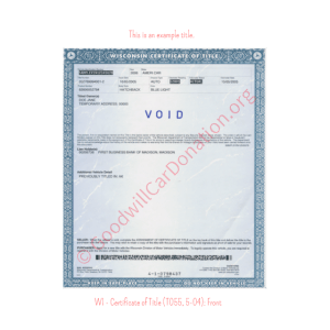 WI - Certificate of Title (T055, 5-04)-Front | Goodwill Car Donations