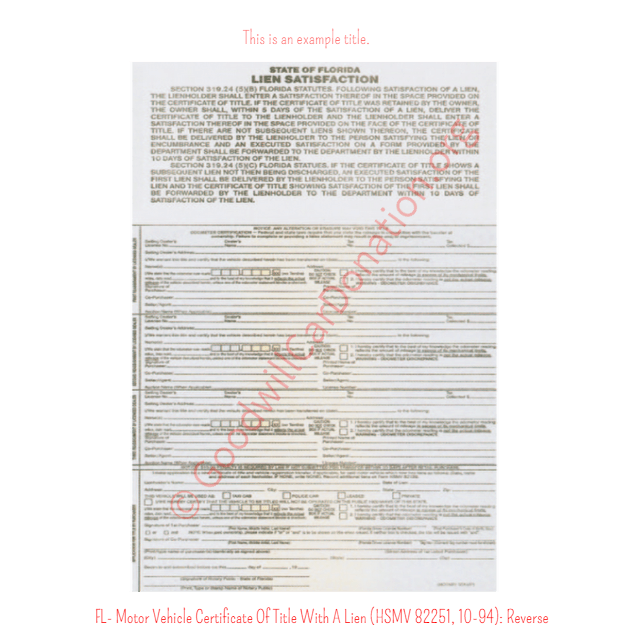 FL- Motor Vehicle Certificate Of Title With A Lien (HSMV 82250, 10 ...