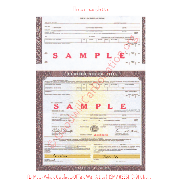 FL- Motor Vehicle Certificate Of Title With A Lien (HSMV 82250, 8-91 ...