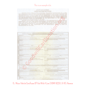 FL- Motor Vehicle Certificate Of Title With A Lien (HSMV 82250, 8-91) - Reverse | Goodwill Car Donations