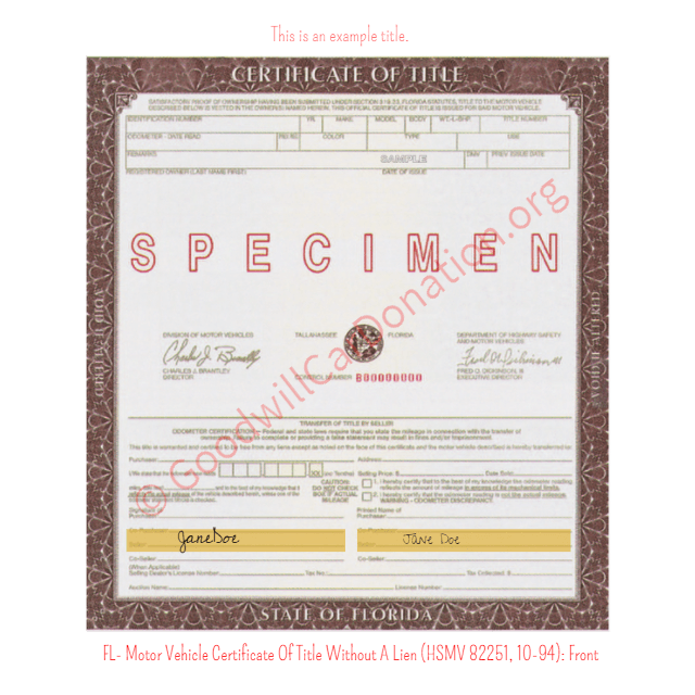 Fl motor vehicle certificate of title without a lien for State of florida motor vehicles