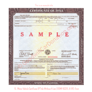 FL- Motor Vehicle Certificate Of Title Without A Lien (HSMV 82251, 8-91) - Front | Goodwill Car Donations